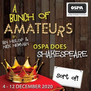A Bunch of Amateurs @ OSPA Theatre
